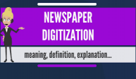 Your Newspaper – Digitized